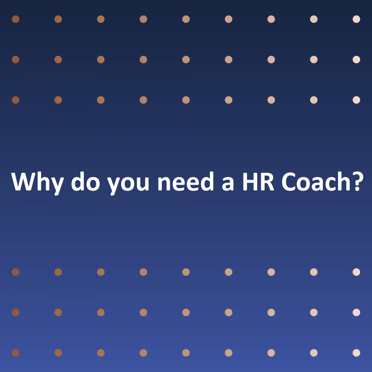 Why do you and your business need a HR coach/mentor?